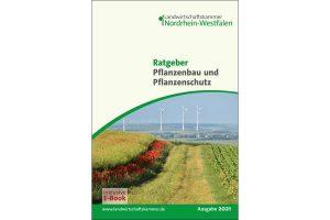 Cover 'Ratgeber Pflanzenbau und Pflanzenschutz', © Landkwirtschaftskammer NRW